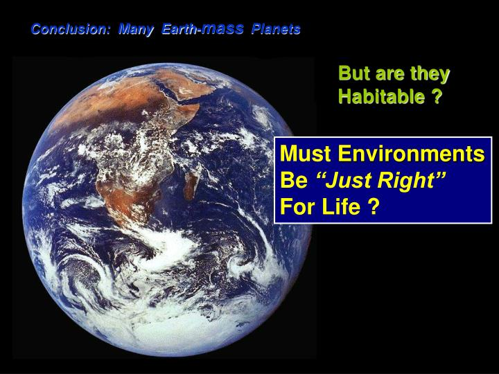 Conclusion:  Many  Earth-