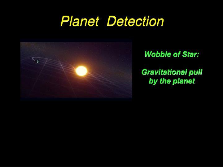 Planet  Detection