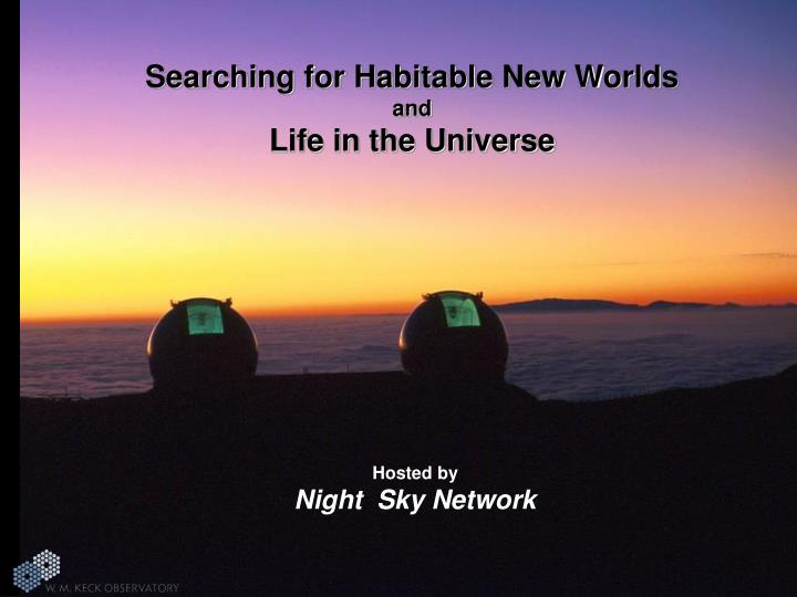 Searching for Habitable New Worlds