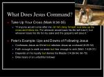 what does jesus command