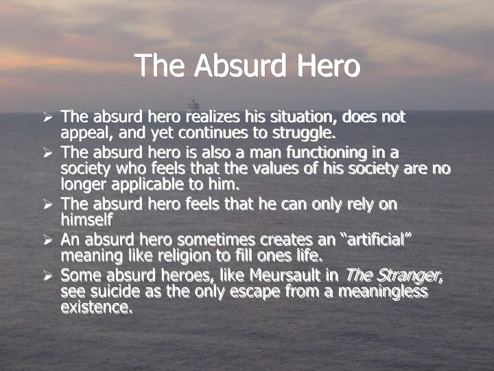 The Absurd Hero