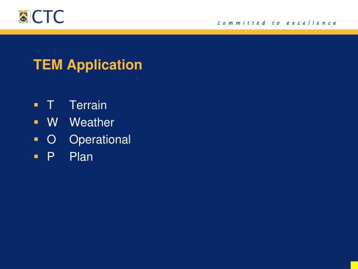 TEM Application