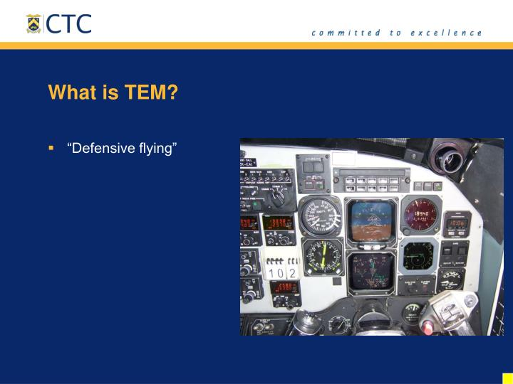 What is TEM?