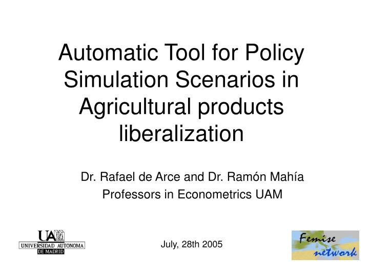 Automatic tool for policy simulation scenarios in agricultural products liberalization