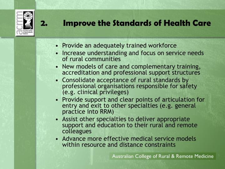 2.Improve the Standards of Health Care