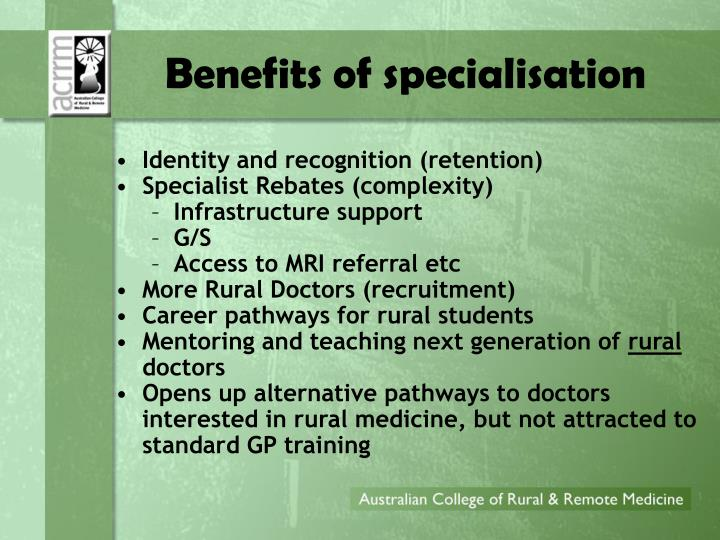Benefits of specialisation
