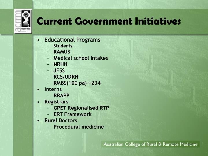 Current Government Initiatives