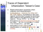 traces of dependent urbanization taiwan s case