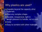 why plastics are used