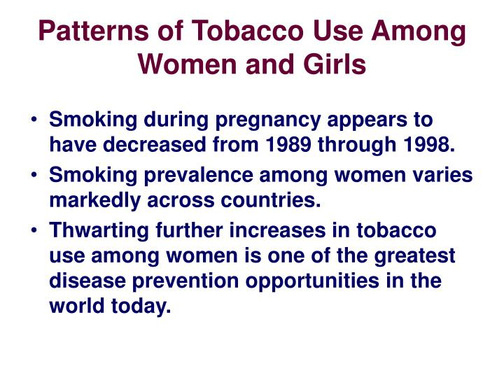Patterns of Tobacco Use Among Women and Girls