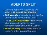 adepts split
