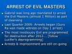 arrest of evil masters