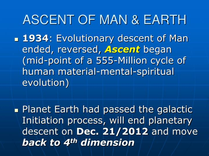 ASCENT OF MAN & EARTH