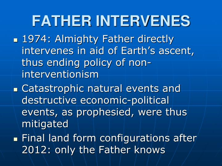 FATHER INTERVENES