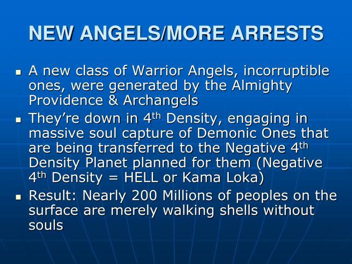 NEW ANGELS/MORE ARRESTS