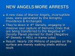 new angels more arrests