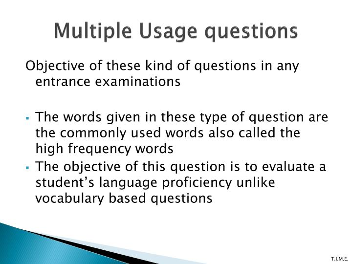 Multiple Usage questions
