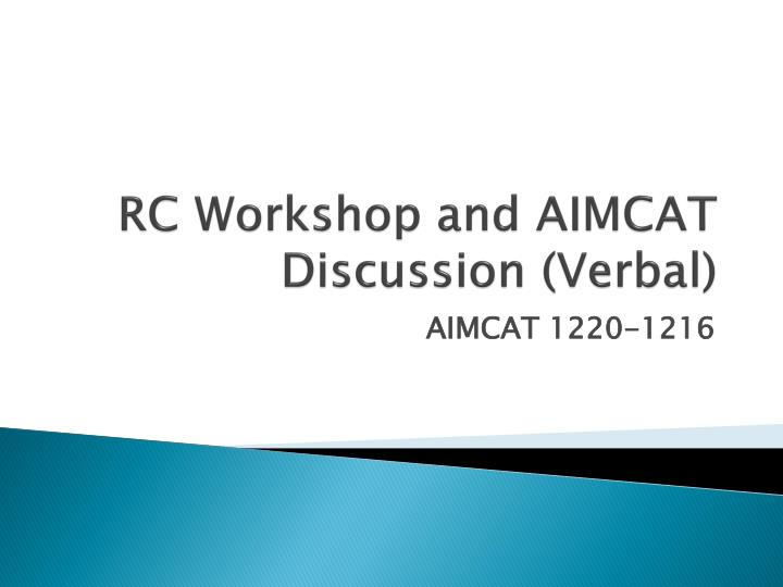 RC Workshop and AIMCAT Discussion (Verbal)