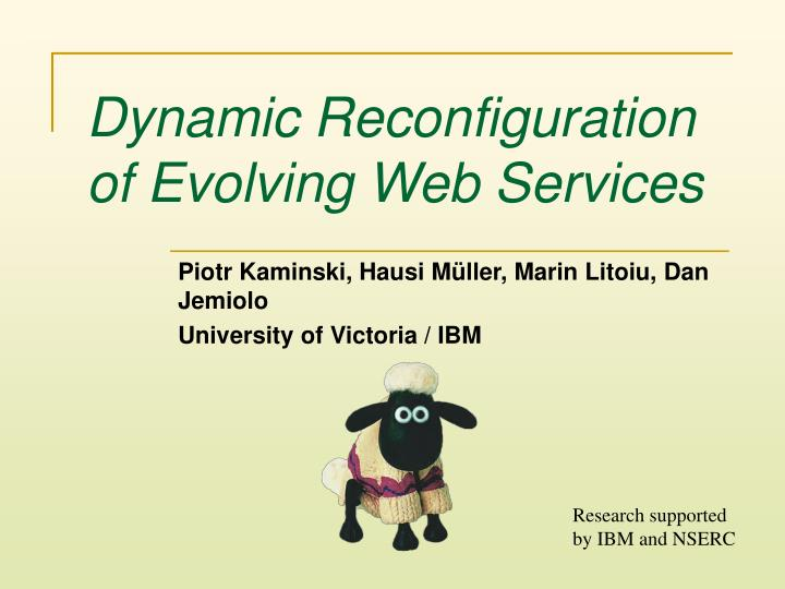 Dynamic reconfiguration of evolving web services