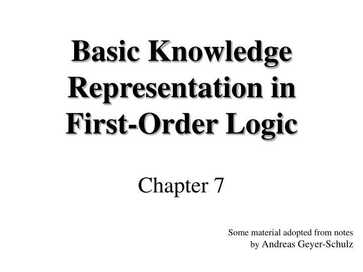 Basic Knowledge Representation in First-Order Logic