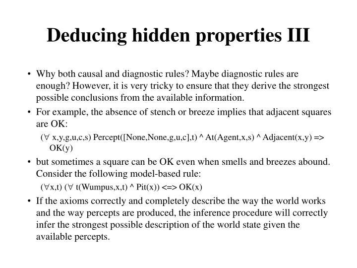 Deducing hidden properties III