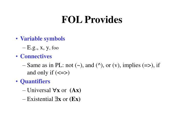 FOL Provides