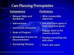 care planning prerequisites
