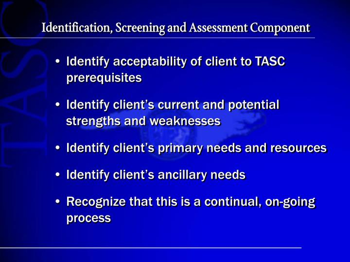 Identification, Screening and Assessment Component
