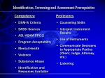 identification screening and assessment prerequisites