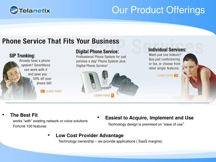 Our Product Offerings