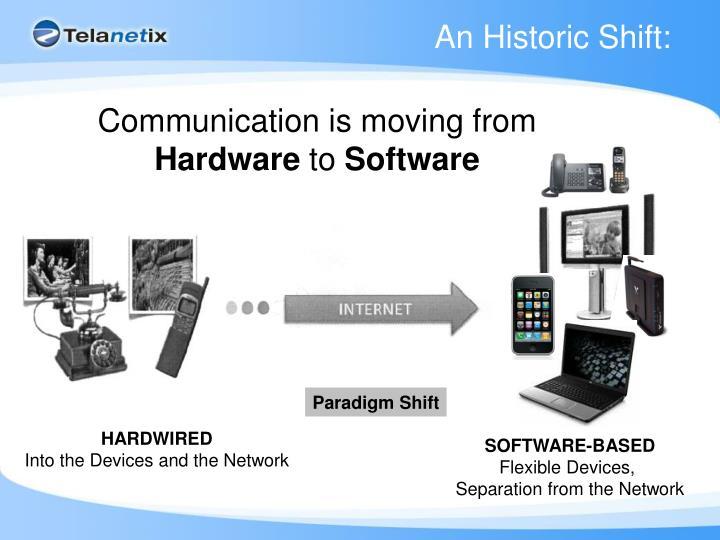 An Historic Shift: