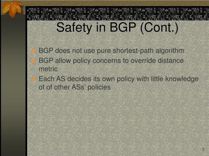 Safety in bgp cont