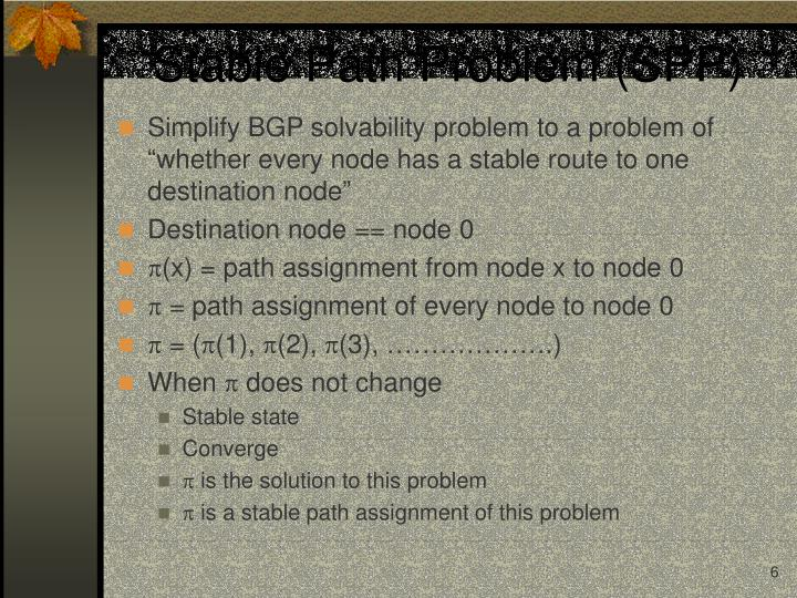 Stable Path Problem (SPP)