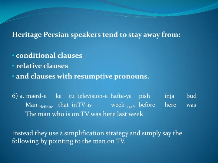 Heritage Persian speakers tend to stay away from: