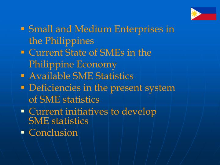 Small and Medium Enterprises in the Philippines