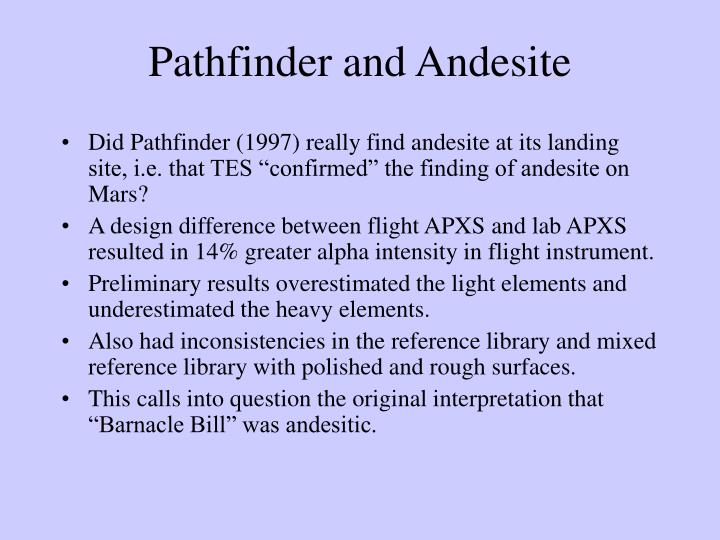 Pathfinder and Andesite