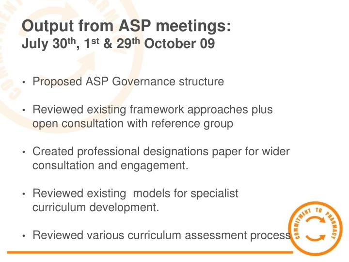 Output from ASP meetings: