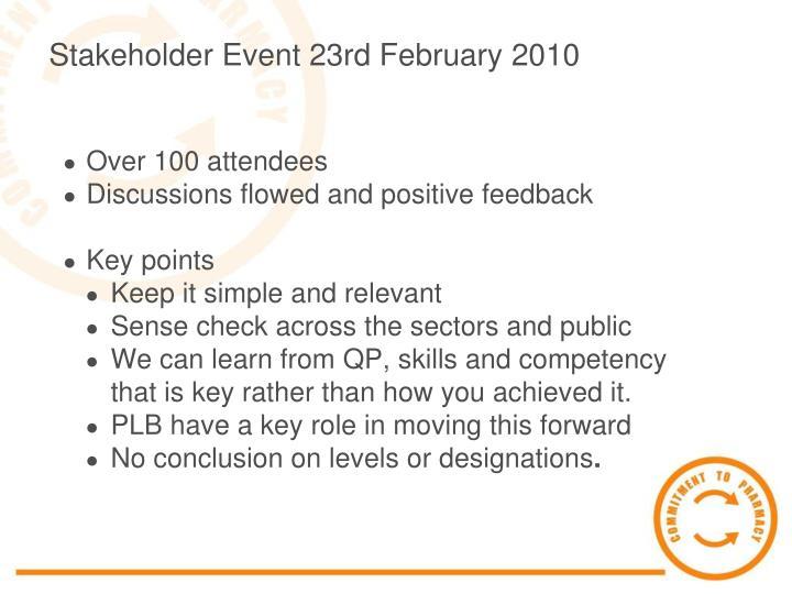 Stakeholder Event 23rd February 2010