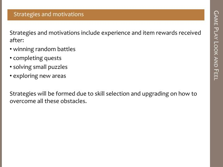 Strategies and motivations