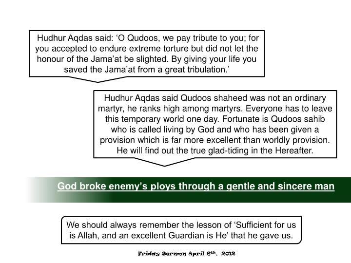 Hudhur Aqdas said: 'O