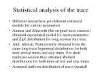 statistical analysis of the trace