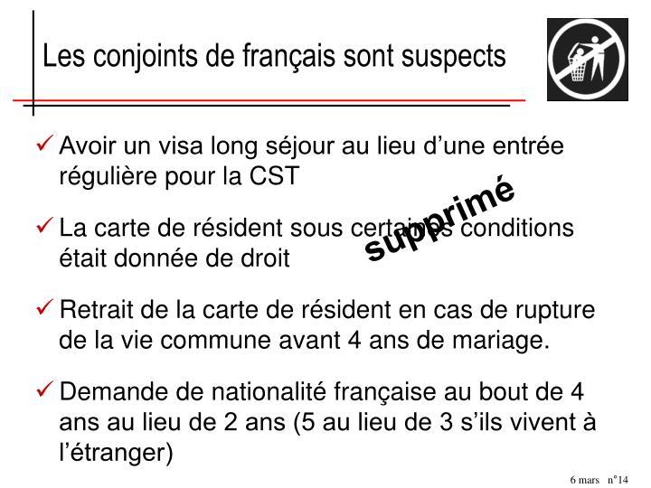 Les conjoints de français sont suspects