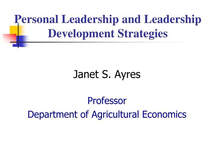 Personal Leadership and Leadership Development Strategies