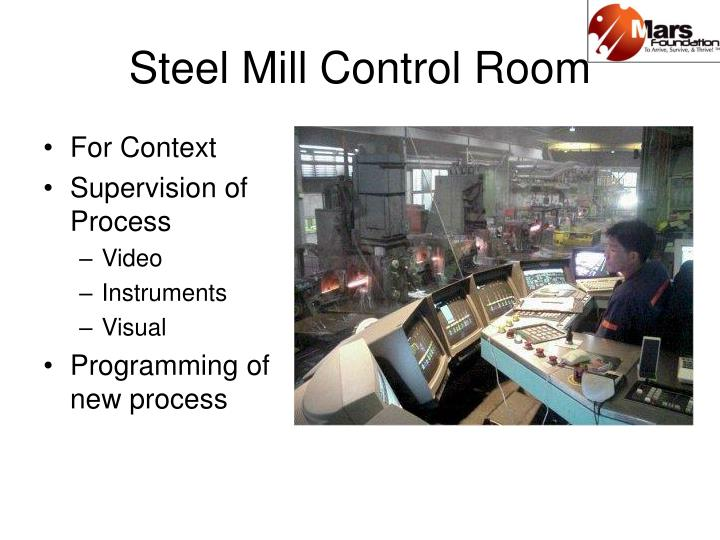 Steel Mill Control Room
