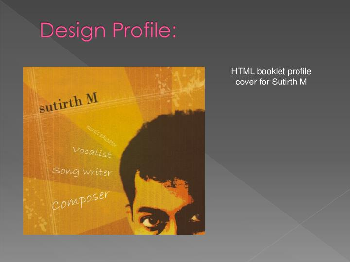 Design Profile: