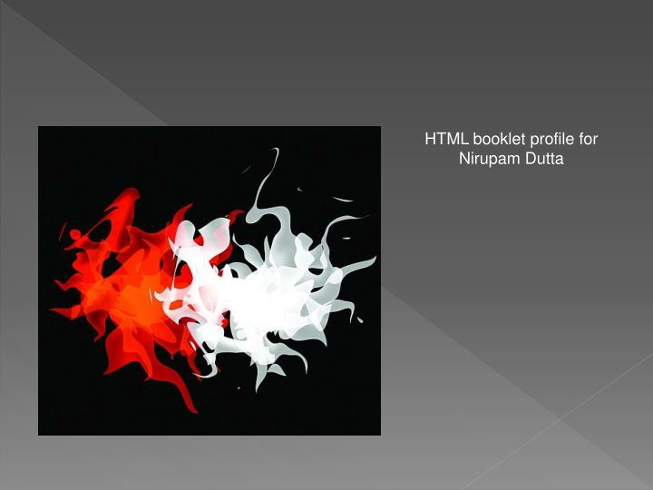 HTML booklet profile for Nirupam Dutta