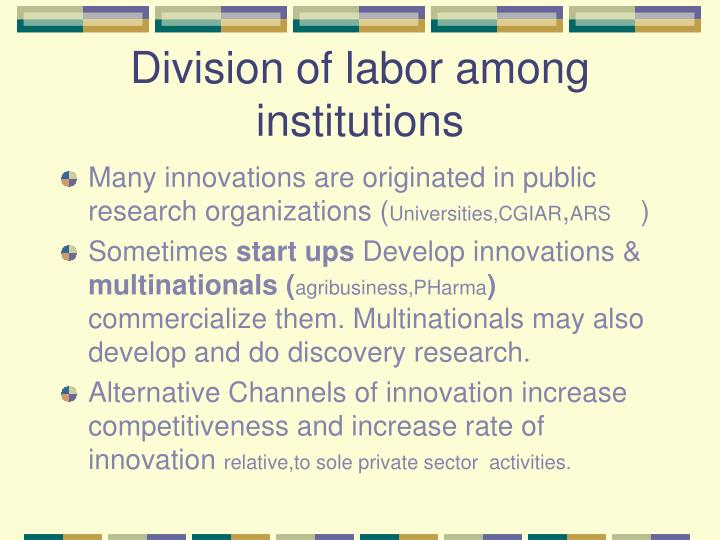 Division of labor among institutions