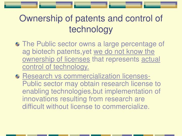 Ownership of patents and control of technology