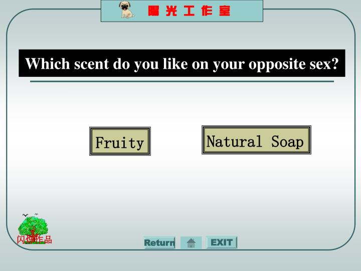 Which scent do you like on your opposite sex?