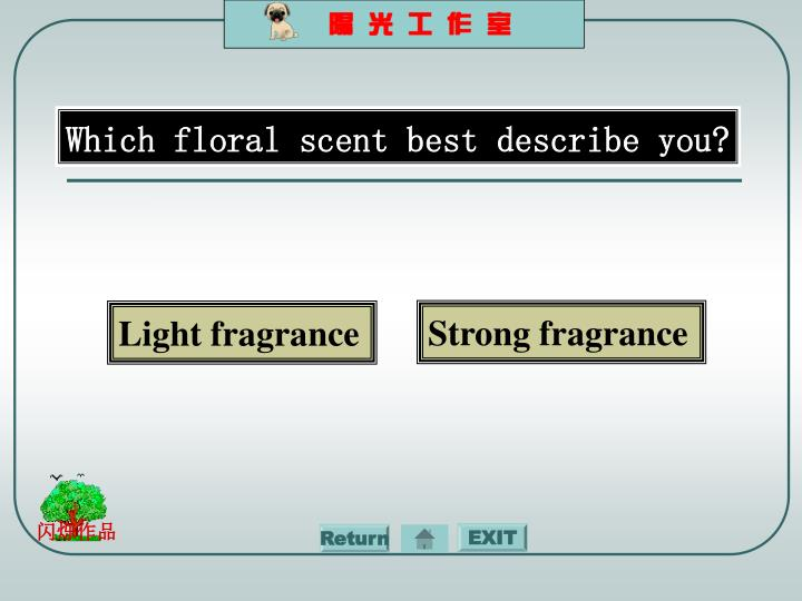 Which floral scent best describe you?